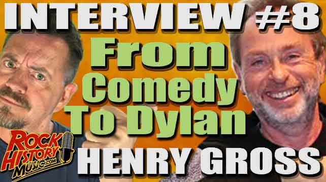Henry Gross Talks Bob Dylan and His Love of Classic Comedy