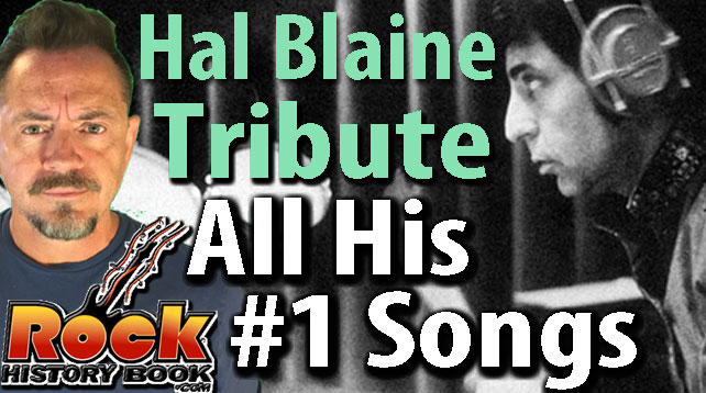 Hal Blaine Greatest Hits - The Songs That Reached #1 - Our Tribute -